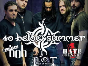 **MAY 13** 40 Below Summer | Super Bob | Pool of Thorns | Hate Grenade - REVERB (Reading, PA)