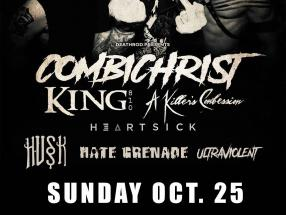 OCT 25 - Combichrist, King 810, A Killer's Confession, Heartsick, Husk, Hate Grenade, and Ultraviolent will be LIVE at Reverb in Reading, PA