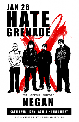 Jan 26 - Hate Grenade w/ guests Negan at the Castle Pub, Ebensburg, PA