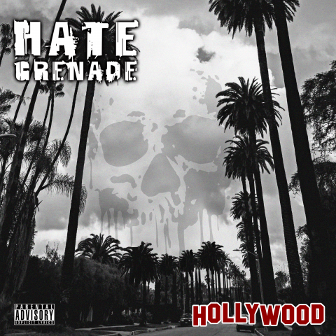 Hate Grenade's new single 'Hollywood' will be available everywhere AUGUST 24, 2021!