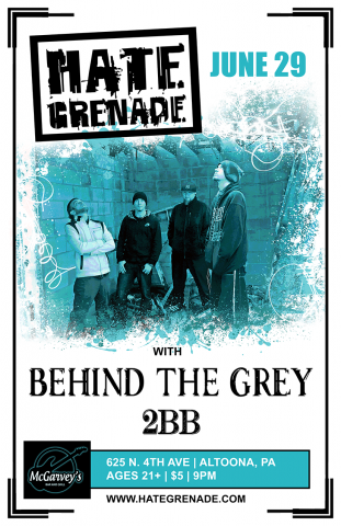 June 29 | McGarvey's Bar | Altoona, PA | Hate Grenade w/ Behind the Grey and 2BB